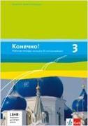 Cover-Bild zu Konetschno! Band 3. Russisch als 2. Fremdsprache. Arbeitsheft mit Audio-CD und Lernsoftware zum Download