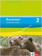 Cover-Bild zu Konetschno! Band 2. Russisch als 2. Fremdsprache. Grammatisches Beiheft