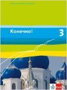 Cover-Bild zu Konetschno! Band 3. Russisch als 2. Fremdsprache. Schülerbuch