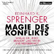 Cover-Bild zu Magie des Konflikts (Audio Download) von Sprenger, Reinhard K.