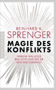 Cover-Bild zu Magie des Konflikts von Sprenger, Reinhard K.