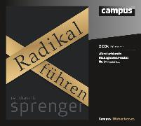 Cover-Bild zu Radikal führen (Audio Download) von Sprenger, Reinhard K.