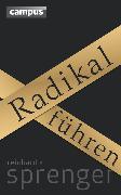 Cover-Bild zu Radikal führen (eBook) von Sprenger, Reinhard K.