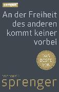 Cover-Bild zu An der Freiheit des anderen kommt keiner vorbei (eBook) von Sprenger, Reinhard K.