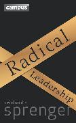 Cover-Bild zu Radical Leadership (eBook) von Sprenger, Reinhard K.