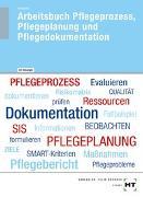 Cover-Bild zu Arbeitsbuch mit eingetragenen Lösungen Arbeitsbuch Pflegeprozess, Pflegeplanung und Pflegedokumentation von Schwerdt, Christine