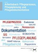 Cover-Bild zu Arbeitsbuch Pflegeprozess, Pflegeplanung und Pflegedokumentation von Schwerdt, Christine
