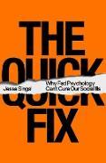 Cover-Bild zu Singal, Jesse: The Quick Fix (eBook)