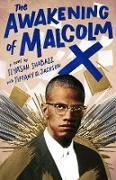 Cover-Bild zu Shabazz, Ilyasah: The Awakening of Malcolm X (eBook)