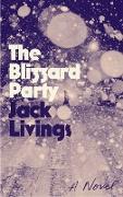 Cover-Bild zu Livings, Jack: The Blizzard Party (eBook)