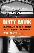 Cover-Bild zu Press, Eyal: Dirty Work (eBook)