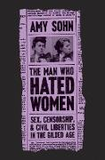 Cover-Bild zu Sohn, Amy: The Man Who Hated Women (eBook)