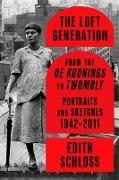 Cover-Bild zu Schloss, Edith: The Loft Generation (eBook)