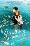 Cover-Bild zu Allen, Sarah: Breathing Underwater (eBook)