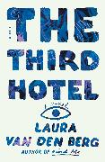 Cover-Bild zu Berg, Laura Van Den: The Third Hotel (eBook)