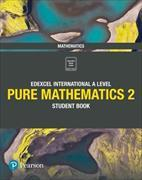 Cover-Bild zu Pearson Edexcel International A Level Mathematics Pure 2 Mathematics Student Book von Skrakowski, Joe