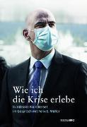 Cover-Bild zu Müller, Felix E.: Wie ich die Krise erlebe