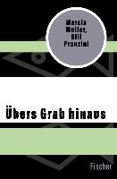 Cover-Bild zu Muller, Marcia: Übers Grab hinaus (eBook)