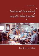 Cover-Bild zu Scholz, Michael: Ferdinand Sauerbruch und die Homöopathie (eBook)