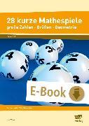 Cover-Bild zu 28 kurze Mathespiele (eBook) von Wiese, Ilse