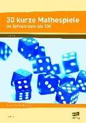 Cover-Bild zu 30 kurze Mathespiele von Wiese, Ilse