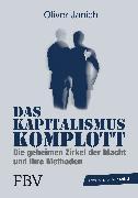 Cover-Bild zu Janich, Oliver: Das Kapitalismus-Komplott