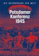 Cover-Bild zu Potsdamer Konferenz 1945 von Luh, Jürgen (Hrsg.)