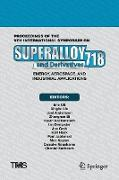Cover-Bild zu Ott, Eric (Hrsg.): Proceedings of the 9th International Symposium on Superalloy 718 & Derivatives: Energy, Aerospace, and Industrial Applications
