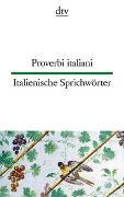 Cover-Bild zu Klages, Simone (Illustr.): Proverbi italiani, Italienische Sprichwörter
