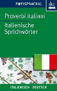 Cover-Bild zu Möller, Ferdinand (Hrsg.): Proverbi italiani, Italienische Sprichwörter (eBook)