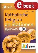 Cover-Bild zu Katholische Religion an Stationen 7-8 Inklusion (eBook) von Sommer, Sandra
