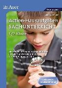 Cover-Bild zu Action-Hausaufgaben Sachunterricht 1+2 von Sommer, Sandra
