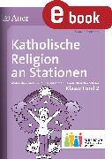 Cover-Bild zu Katholische Religion an Stationen 1-2 Inklusion (eBook) von Sommer, Sandra