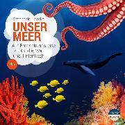 Cover-Bild zu Jaeckel, Stephanie: UNSERE WELT: Unser Meer (Audio Download)