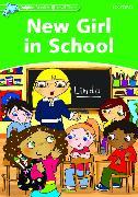 Cover-Bild zu Dolphin Readers Level 3: New Girl in School von Lindop, Christine
