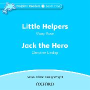 Cover-Bild zu Dolphin Readers: Level 1: Little Helpers & Jack the Hero Audio CD von Rose, Mary