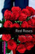 Cover-Bild zu Oxford Bookworms Library: Starter Level:: Red Roses von Lindop, Christine