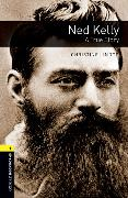Cover-Bild zu Oxford Bookworms Library: Level 1: Ned Kelly: A True Story Audio Pack von Lindop, Christine