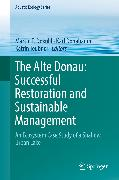 Cover-Bild zu Donabaum, Karl (Hrsg.): The Alte Donau: Successful Restoration and Sustainable Management (eBook)