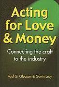 Cover-Bild zu Acting for Love & Money von Gleason, Paul G.
