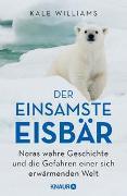 Cover-Bild zu Der einsamste Eisbär von Williams, Kale