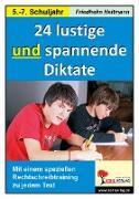 Cover-Bild zu 24 lustige und spannende Diktate, 5.-7. Schuljahr (eBook) von Heitmann, Friedhelm