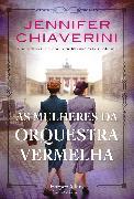 Cover-Bild zu eBook As mulheres da orquestra vermelha