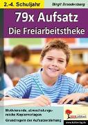Cover-Bild zu 79x Aufsatz - Die Freiarbeitstheke (eBook) von Brandenburg, Birgit