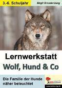 Cover-Bild zu Lernwerkstatt Wolf, Hund & Co (eBook) von Brandenburg, Birgit