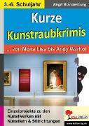Cover-Bild zu Kurze Kunstraubkrimis (eBook) von Brandenburg, Birgit