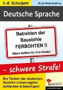 Cover-Bild zu Deutsche Sprache - schwere Strafe! (eBook) von Brandenburg, Birgit