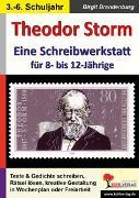Cover-Bild zu Theodor Storm - Eine Schreibwerkstatt für 8- bis 12-Jährige (eBook) von Brandenburg, Birgit