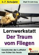 Cover-Bild zu Lernwerkstatt Der Traum vom Fliegen (eBook) von Brandenburg, Birgit