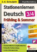 Cover-Bild zu Stationenlernen Deutsch / Frühling & Sommer - Klasse 3/4 (eBook) von Brandenburg, Birgit